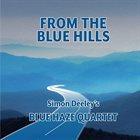 SIMON DEELEY From the Blue Hills album cover