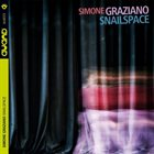 SIMONE GRAZIANO Snailspace album cover