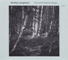 SINIKKA LANGELAND The Half-finished Heaven album cover