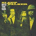 SLEEP WALKER Into The Sun album cover