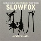 SLOWFOX Gentle Giants album cover