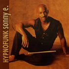 SONNY EMORY Hypnofunk (aka Sonny E.) album cover