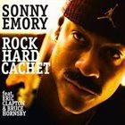 SONNY EMORY Rock Hard Cachet album cover