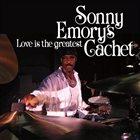 SONNY EMORY Sonny Emory's Cachet : Love Is The Greatest album cover