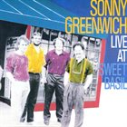 SONNY GREENWICH Live at Sweet Basil album cover