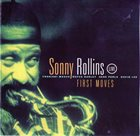 SONNY ROLLINS First Moves album cover