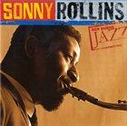 SONNY ROLLINS Ken Burns Jazz: Definitive Sonny Rollins album cover