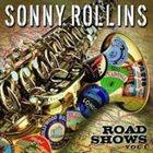SONNY ROLLINS Road Shows: Vol. 1 album cover