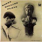 SONNY ROLLINS Sonny Rollins Plays (aka Sonny Rollins aka Jazz & Blues, Vol. 16) album cover