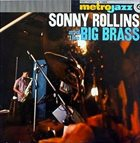 SONNY ROLLINS Sonny Rollins and the Big Brass (aka Brass/Trio) album cover