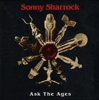 SONNY SHARROCK Ask the Ages album cover