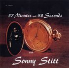 SONNY STITT 37 Minutes and 48 Seconds with Sonny Stitt album cover