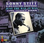 SONNY STITT Just the Way It Was: Live at the Left Bank album cover