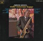 SONNY STITT Make Someone Happy album cover