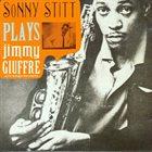 SONNY STITT Plays Jimmy Giuffre Arrangements album cover