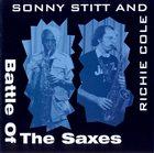 SONNY STITT Sonny Stitt & Richie Cole: Battle of the Saxes album cover