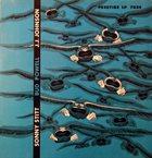 SONNY STITT Sonny Stitt / Bud Powell / J.J. Johnson (aka  All God's Children Got Rhythm aka Bud's Blues) album cover