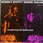SONNY STITT Sonny Stitt - Eddie Davis : The Battle Of Birdland album cover