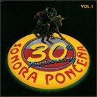 LA SONORA PONCEÑA 30th Anniversary, Volume 1 album cover
