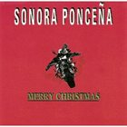 LA SONORA PONCEÑA Merry Christmas album cover