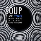SOUP Soup Live 2 album cover