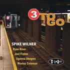 SPIKE WILNER 3 to Go album cover