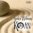 SPIKE WILNER Koan album cover