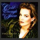STACY SULLIVAN Cold Enough To Snow album cover