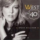 STACY SULLIVAN West on 40 album cover