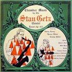 STAN GETZ Chamber Music album cover
