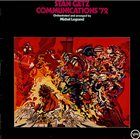 STAN GETZ Communications '72 album cover