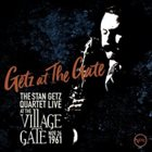 STAN GETZ Getz at the Gate : Live at the Village Gate, Nov. 26, 1961 album cover