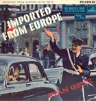 STAN GETZ Imported From Europe album cover