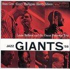 STAN GETZ Stan Getz · Gerry Mulligan · Harry Edison, Louis Bellson And The Oscar Peterson Trio: Jazz Giants '58 album cover