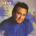 STAN GETZ Spring Is Here album cover