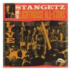 STAN GETZ Stan Getz and the Lighthouse All-Stars: Live album cover