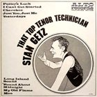 STAN GETZ That Top Tenor Technician album cover