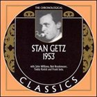 STAN GETZ The Chronological Classics: Stan Getz 1953 album cover