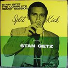 STAN GETZ The Complete Roost Session - Split Kick album cover