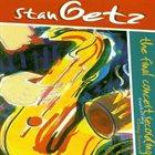 STAN GETZ The Final Concert Recording album cover
