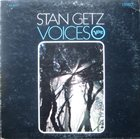 STAN GETZ Voices album cover