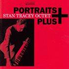 STAN TRACEY Portraits Plus album cover