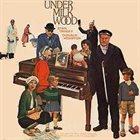 STAN TRACEY Under Milk Wood album cover