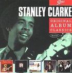 STANLEY CLARKE Original Album Classics album cover