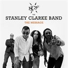 STANLEY CLARKE The Message album cover