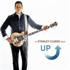 STANLEY CLARKE The Stanley Clarke Band : Up album cover