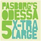 STEFAN PASBORG Passborg's Odessa  5 : X-Tra Large album cover