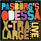 STEFAN PASBORG Passborg's Odessa 5: X-Tra Large Live album cover