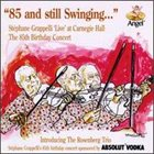 STÉPHANE GRAPPELLI 85 and Still Swinging… album cover