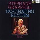 STÉPHANE GRAPPELLI Fascinating Rhythm album cover